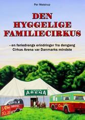 Den hyggelige familiecirkus - - en feriedrengs ...