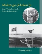 Mørkets gys, frihedens lys - Ung i Vestjylland ...