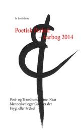 Poetisk Parloir - Aarbog 2014 - Post- og Transh...