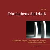 Dårskabens dialektik - En digtkrans tilegnet Aarhus og Pafos, Europas kulturhovedstæder 2017