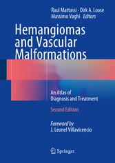Hemangiomas and Vascular Malformations - An Atl...