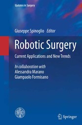 Robotic Surgery - Current Applications and New Trends bei Ciando - eBooks