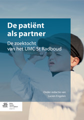 De patiënt als partner - De zoektocht van het U...