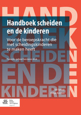 Handboek scheiden en de kinderen - Voor de bero...