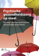 Psychische gezondheidszorg op maat - Op weg naa...