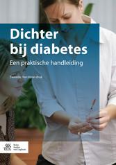 Dichter bij diabetes - Een praktische handleiding