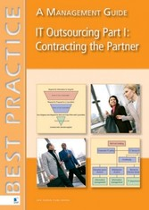 IT Outsourcing Part 1: Contracting the Partner