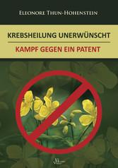 Krebsheilung unerwünscht - Kampf gegen ein Patent