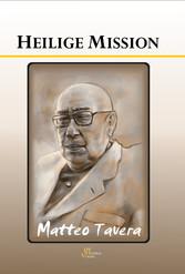 Matteo Taveras - Heilige Mission