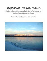 Survival in Samiland - Cultural cookbook and st...