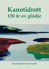 Kanotidrott - 150 år av glädje