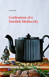 Confessions of a Swedish Mediocrity
