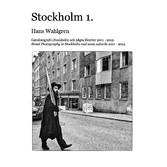 Stockholm 1. - Ett år på stan med början i okto...