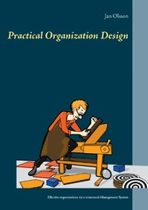 Practical Organization Design - Effective organ...
