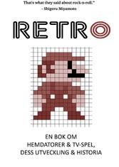 Retro - En bok om hemdatorer och TV-spel, dess ...