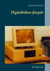 Digitaltidens fotspår - Den långa resan