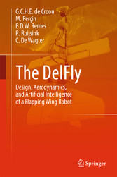 The DelFly - Design, Aerodynamics, and Artifici...