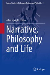 Narrative, Philosophy and Life