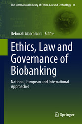 Ethics, Law and Governance of Biobanking - National, European and bei Ciando - eBooks