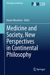 Medicine and Society, New Perspectives in Conti...
