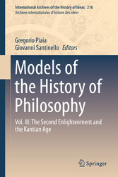 Models of the History of Philosophy - Vol. III:...