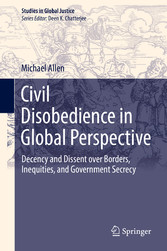 Civil Disobedience in Global Perspective - Dece...