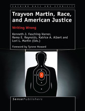 Trayvon Martin, Race, and American Justice - Wr...