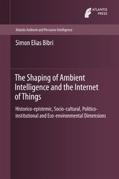 The Shaping of Ambient Intelligence and the Int...