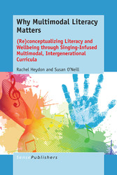 Why Multimodal Literacy Matters - (Re)conceptua...