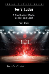 Terra Ludus - A Novel about Media, Gender and S...