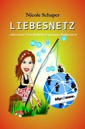 Liebesnetz - ...oder warum Toter Kofferfisch ke...