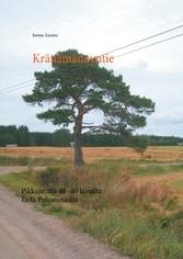 Kränämännyntie - Pikkujuttuja 40 - 60 luvuilta Etelä-Pohjanmaalta