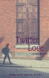 Twitter Love - Contemporary romantic short story