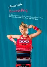 Downshifting - Soolokappaleita standardi- ja me...