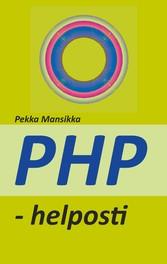 PHP - helposti - verkkoohjelmointi