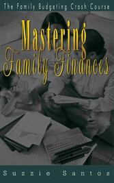 Mastering Family Finances - The Family Budgetin...