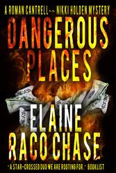 Dangerous Places - Roman Cantrell-Nikki Holden ...