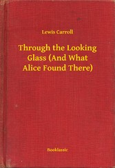 Through the Looking Glass (And What Alice Found...