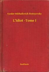 LIdiot -Tome I