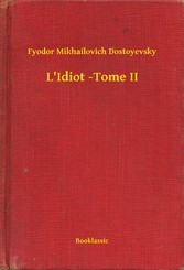 LIdiot -Tome II