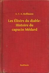 Les Élixirs du diable- Histoire du capucin Médard