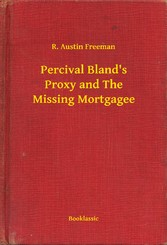 Percival Blands Proxy and The Missing Mortgagee