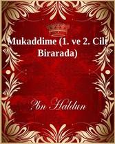 Mukaddime (1. ve 2. Cilt Birarada)