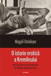 O istorie erotic? a Kremlinului: de la Ivan cel Groaznic la Raisa Gorbaciova