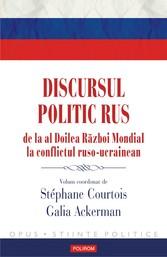 Discursul politic rus - de la al Doilea R?zboi ...