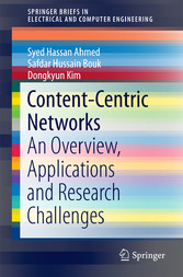 Content-Centric Networks - An Overview, Applica...