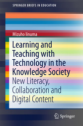 Learning and Teaching with Technology in the Kn...