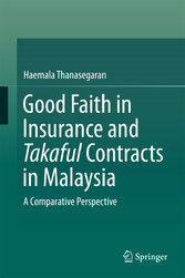 Good Faith in Insurance and Takaful Contracts i...