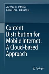 Content Distribution for Mobile Internet: A Clo...