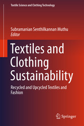 Textiles and Clothing Sustainability - Recycled...